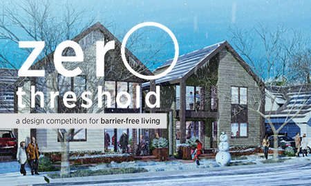 Zero Threshold Competition Winners in Barrier-Free Living